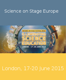 Science on Stage Europe 2015, London